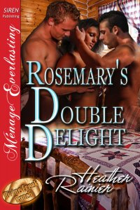 Rosemary's Double Delight by Heather Rainier