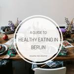 Healthy Eating in Berlin