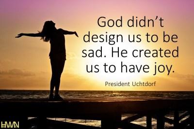 God didn't design us to be sad