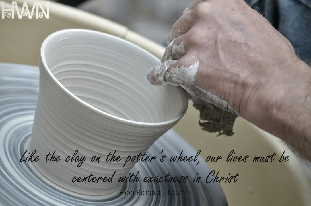 Like clay on the potter's wheel
