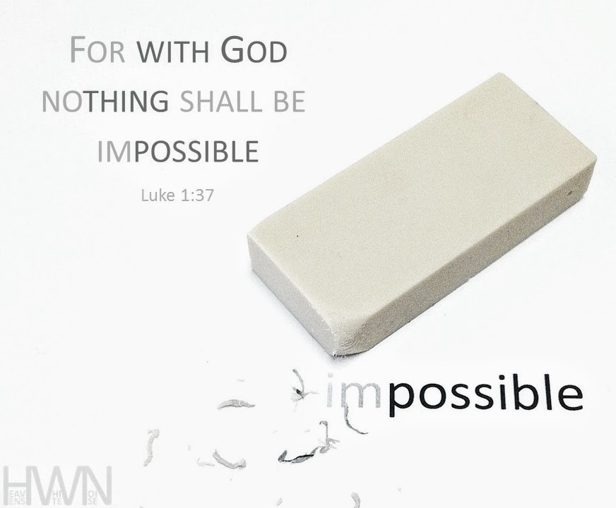 Nothing shall be impossible