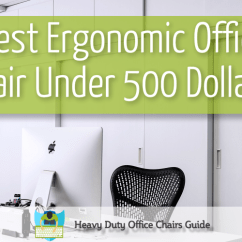 Ergonomic Chair Under 500 Gym Olx Best Office Computer For The