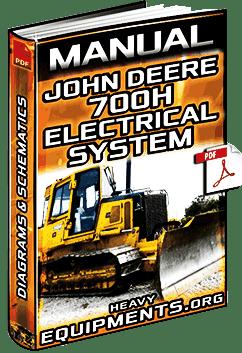 Manual: Electrical System for John Deere 700H Crawler Dozer  Diagrams | Heavy Equipment