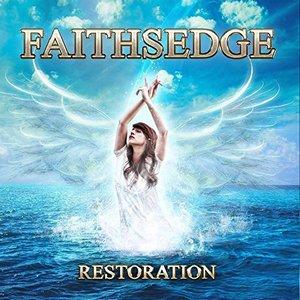 Faithsedge - Restoration