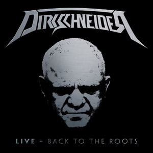 Dirkschneider - Live: Back To The Roots