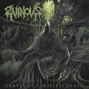 Ruinous - Graves Of Ceaseless Death