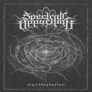 Spectral Apparition - Manifestation