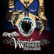 Vermillion Whiskey - Spirit Of Tradition