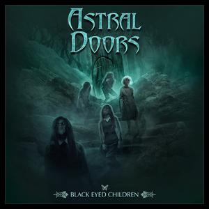 Astral Doors - Black Eyed Children