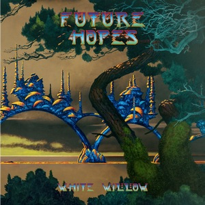 White Willow – Future Hopes