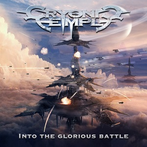 Cryonic Temple – Into The Glorious Battle
