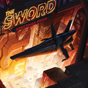 The Sword - Greetings From…