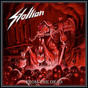Stallion - From The Dead
