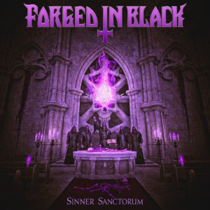 Forged in Black – Sinner Sanctorum