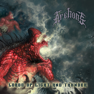 Archons - Lords Of Light And Thunder