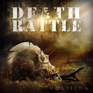 Death Rattle - Volition