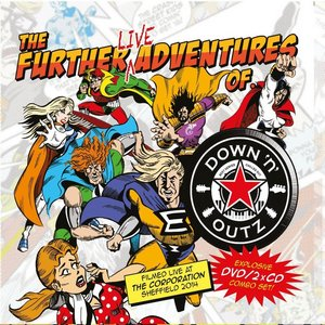 Down 'N' Outz - The Further Live Adventures Of...