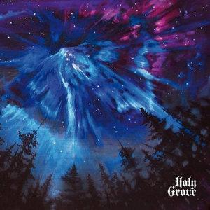 Holy Grove - Holy Grove