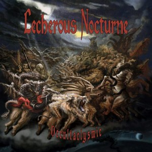 Lecherous Nocturne – Occultaclysmic