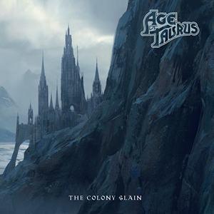 Age Of Taurus - The Colony Slain