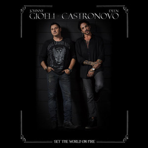 Gioeli-Castronovo - Set The World On Fire
