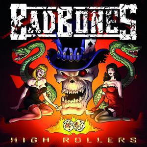 Bad Bones – High Rollers