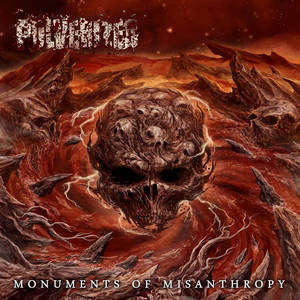 Pulverized - Monuments Of Misanthropy