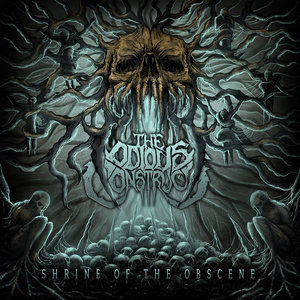 The Odious Construct - Shrine Of The Obscene
