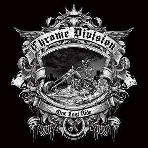 Chrome Division - One Last Ride