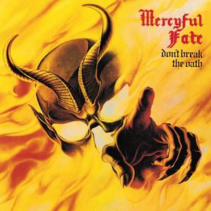 Mercyful Fate – Don't Break the Oath