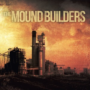 The Mound Builders – The Mound Builders
