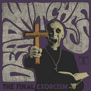Dead Witches – The Final Exorcism