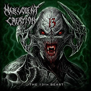 Malevolent Creation - The 13th Beast
