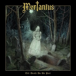 Mortanius – Till Death Do Us Part