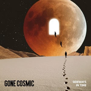 Gone Cosmic – Sideways in Time
