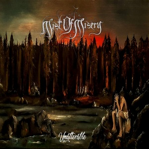 Mist of Misery - Unalterable