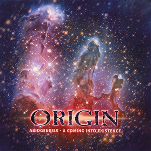 Origin – Abiogenesis - A Coming Into Existence