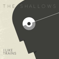 I Like Trains – The Shallows