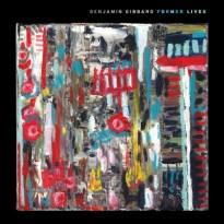 Benjamin Gibbard – Former Lives