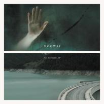 Mogwai – Les Revenants EP