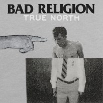 Bad Religion – True North