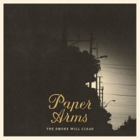 Paper Arms – The Smoke Will Clear