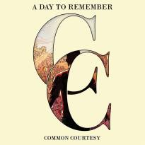 A Day to Remember – Common Courtesy
