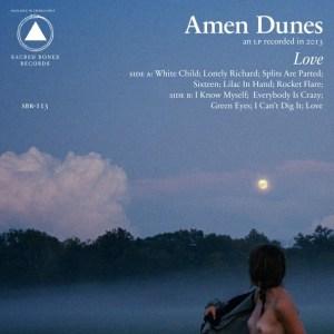 Amen Dunes - Love