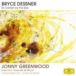 Jonny Greenwood - Bryce Dessner - St. Carolyn by the Sea - Suite From There Will Be Blood