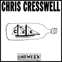 Chris Cresswell – One Week