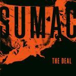 Sumac - The Deal