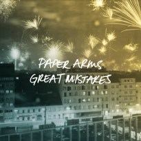 Paper Arms – Great Mistakes