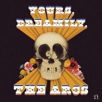 The Arcs – Yours, Dreamily,
