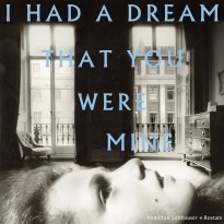 Hamilton Leithauser + Rostam – I Had a Dream that You Were Mine